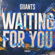 Giiants Waiting For You - Giiants