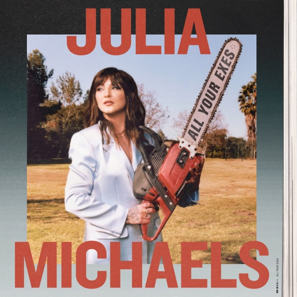 Julia Michaels mit All Your Exes