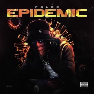 Polo G – Epidemic – Single [iTunes Plus AAC M4A]