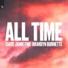 All Time (feat. Jamie Fine & Brandyn Burnette) - Single