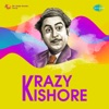 Krazy Kishore