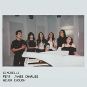 Never Enough (feat. James Charles)
