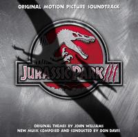 Don Davis & John Williams - Jurassic Park III (Original Motion Picture Soundtrack) artwork
