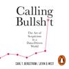Calling Bullshit - Jevin D. West & Carl T. Bergstrom