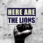 HERE ARE THE LIONS - Unsatisfied (Remix)
