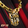 King Of Rap Tập 15