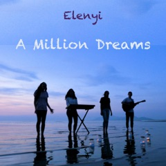 A Million Dreams (feat. Cayson Renshaw & Sarah Young)