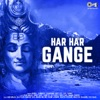 Har Har Gange (Shiv Bhajan)