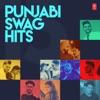 Punjabi Swag Hits