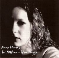 Trì Nithean (Three Things) by Anna Murray on Apple Music