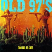 Old 97's - Northern Line