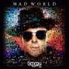 Mad World by Timmy Trumpet