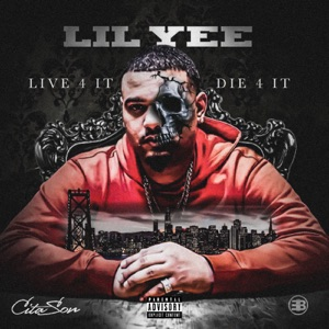 Live 4 It, Die 4 It Mp3 Download