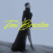 Download Gotta Move On (feat. H.E.R.) - Toni Braxton Mp3 free