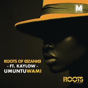 Roots Of Azania - Umuntu Wami feat. Kaylow