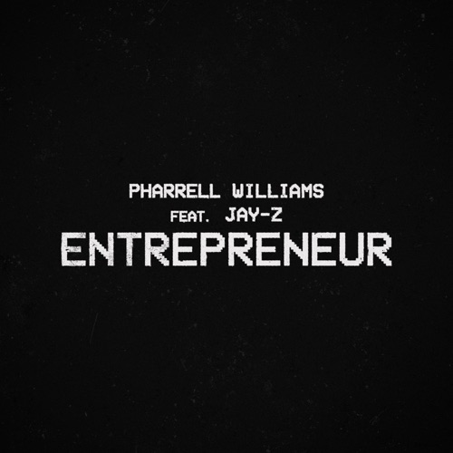 Pharrell Williams & JAY-Z – Entrepreneur [iTunes Plus AAC M4A]