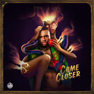 Tobi Laud - Come Closer