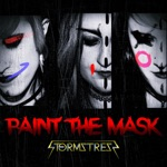 Stormstress - Paint the Mask