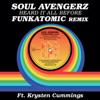 Soul Avengerz - Heard It All Before (feat. Krysten Cummings) [Funkatomic remix] artwork