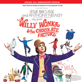 Willy Wonka & the Chocolate Factory (Music From the Original Soundtrack of the Paramount Picture)