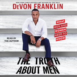 The Truth About Men (Unabridged) - Devon Franklin MP3 Download