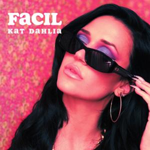 Kat Dahlia - Fácil