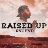 Raised Up