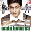 Main Hoon Na (Original Motion Picture Soundtrack)