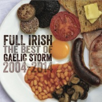 Full Irish: The Best of Gaelic Storm 2004-2014 by Gaelic Storm on Apple Music