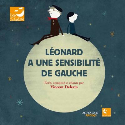 Léonard a une sensibilité de gauche - Vincent Delerm
