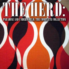 The Herd: Paradise and Underworld, the Complete Collection