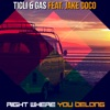 Icon Right Where You Belong (feat. Jake Coco) - Single