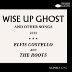 Wise Up Ghost (And Other Songs) [Bonus Tracks]
