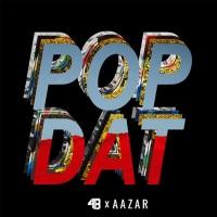 Pop Dat (Purowuan rmx) - 4B - AAZAR