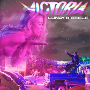 Lunay & Beéle - Victoria