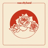 Rose City Band - Rivers of Mind