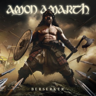 Amon Amarth - Berserker (2019) LEAK ALBUM