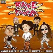 Rave De Favela MC Lan, Major Lazer & Anitta - MC Lan, Major Lazer & Anitta