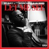 Let Me See (feat. Kevin Gates & Lil Skies) - Single