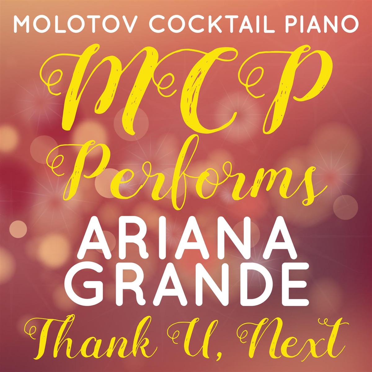 MCP Performs Ariana Grande Thank U Next Instrumental Molotov Cocktail Piano CD cover