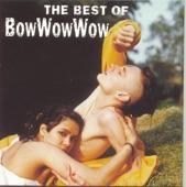 Bow Wow Wow - The Man Mountain