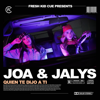 Joa & Jalys & Fresh Kid Cue - Quien Te Dijo a Ti artwork