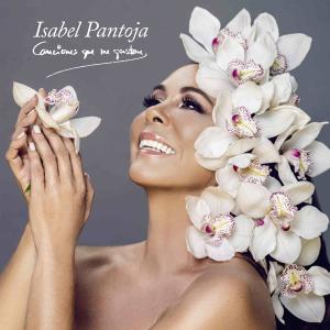 Isabel Pantoja - Canciones Que Me Gustan