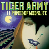 Tiger Army - Power of Moonlite