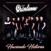 Grupo Quintanna - El Final de Nuestra Historia