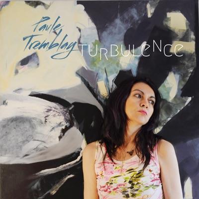 Paule Tremblay– Turbulence