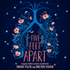 Five Feet Apart (Original Motion Picture Soundtrack) [Deluxe] - Brian Tyler
