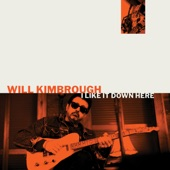 Will Kimbrough - When I Get to Memphis