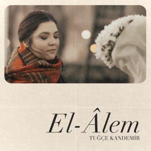 Tuğçe Kandemir - El-Âlem