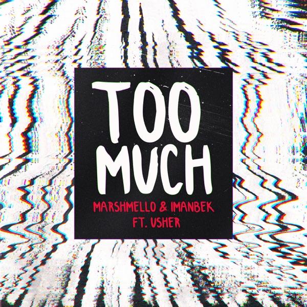 Marshmello - Too Much